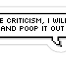 "BTS - JHope ""If I receive criticism, I will digest it and poop it out"" Sticker"