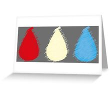 Blood, Sweat and Tears Greeting Card