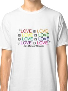 LOVE is LOVE (Black) Classic T-Shirt