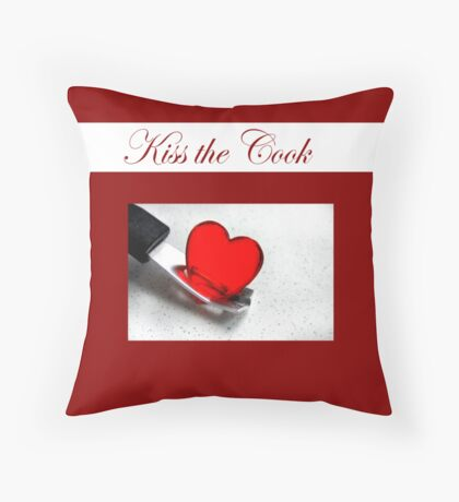 Kiss The Cook Pillow Throw Pillow