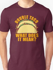 Double Taco Unisex T-Shirt