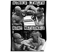 Robbie Lawler Vs Rory Macdonald Poster