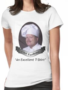 Chef Excellence Womens Fitted T-Shirt