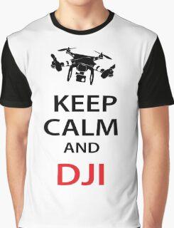 Keep Calm And DJI Graphic T-Shirt