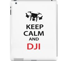 Keep Calm And DJI iPad Case/Skin