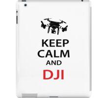 Keep Calm And DJI iPad Case/Skin