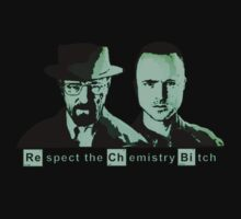 Respect the Chemistry Bitch (Green) by Mancky