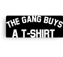 The Gang Buys a T-Shirt Canvas Print