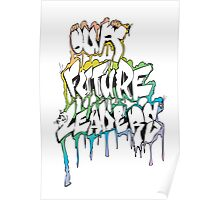 Our Future Leaders Graffiti Rainbow Poster