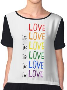 Love is Love is Love Chiffon Top
