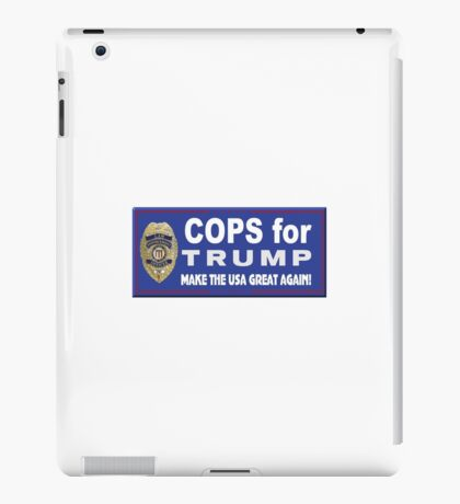 Cops for Trump iPad Case/Skin
