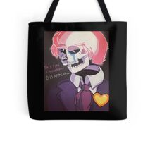 Might Just Disappear Tote Bag
