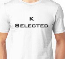 K Selected Unisex T-Shirt