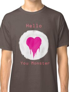 You Monster Classic T-Shirt