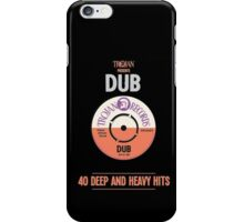 Dub : 40 Deep And Heavy Hits iPhone Case/Skin