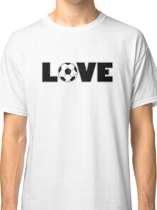 Soccer Love Classic T-Shirt