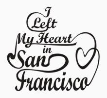 I left my heart in San Francisco Kids Clothes