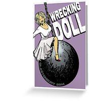 Wrecking Doll Greeting Card