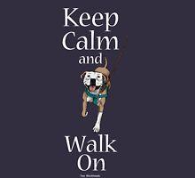 Keep Calm and Walk On Unisex T-Shirt