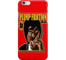 Plump Friction iPhone Case/Skin