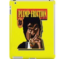 Plump Friction iPad Case/Skin