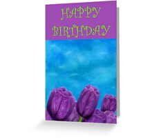 Happy Birthday - Tulips Greeting Card