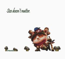 Teemo, Size Doesn't Matter!  T-Shirt