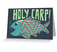 Holy Carp! Greeting Card