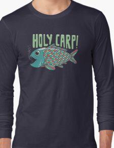 Holy Carp! Long Sleeve T-Shirt