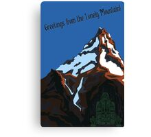 Greetings from the Lonely Mountain! Canvas Print