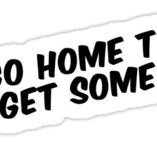 """""""Let's go home tonight and get some BJs"""" Sticker"""