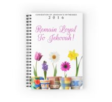 REMAIN LOYAL TO JEHOVAH! (Design no. 12) Spiral Notebook