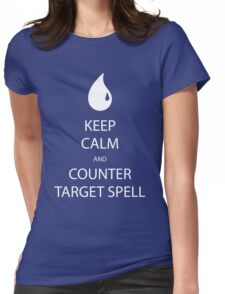Keep Calm And Counter Target Spell Womens Fitted T-Shirt
