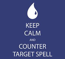 Keep Calm And Counter Target Spell Unisex T-Shirt