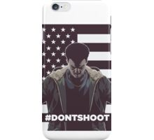 dont shoot iPhone Case/Skin