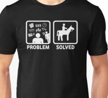 Funny Horse Riding Problem Solved Unisex T-Shirt