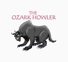 THE OZARK HOWLER Unisex T-Shirt