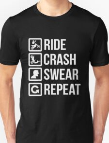 Biker - Ride Crash Swear Repeat Unisex T-Shirt