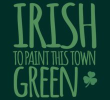 IRISH TO paint this town GREEN! with shamrocks by jazzydevil