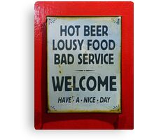 Humorous sign on bar door art photo print Canvas Print