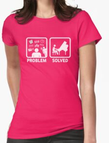 Problem Solved With Piano Funny Shirt Womens Fitted T-Shirt