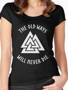 Viking - The Old Ways Women's Fitted Scoop T-Shirt