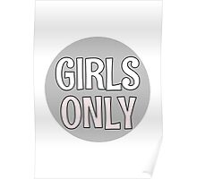 Girls Only - Grey Poster