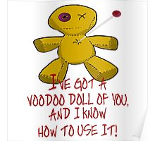 VOODOO DOLL OF YOU, KNOW HOW TO USE IT Poster