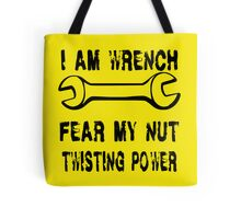I Am Wrench Tote Bag