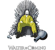 Walter is Coming (Breaking Bad x Game of Thrones) Photographic Print