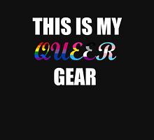 This is my Queer Gear Unisex T-Shirt
