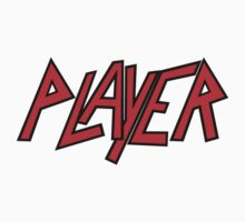 Slayer-Player by PIAL008