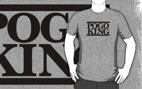 Pogo King by RumShirt