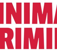Minimal Is Criminal Dance Music Quote Sticker